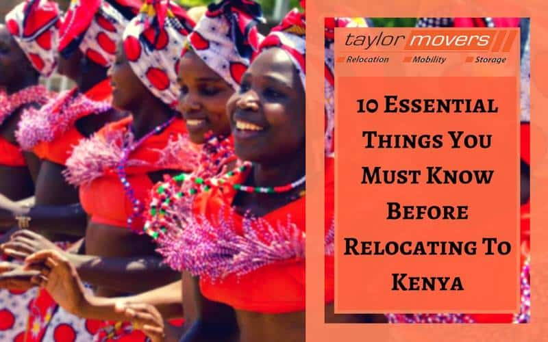 10 Essential Things You Must Know Before Relocating to Kenya